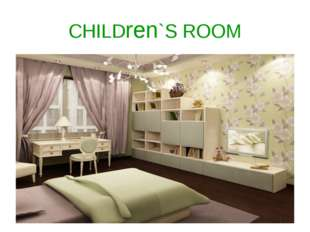 CHILDren`S ROOM
