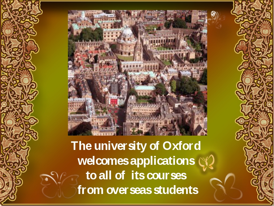 The university of Oxford welcomes applications to all of its courses from ov...
