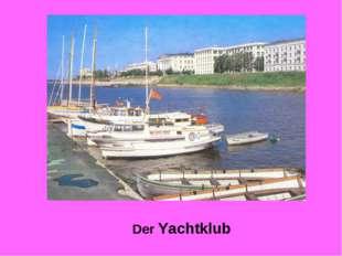 Der Yachtklub