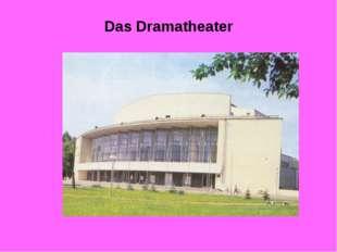 Das Dramatheater