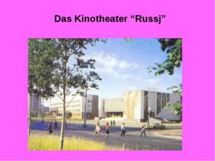 "Das Kinotheater ""Russj"""
