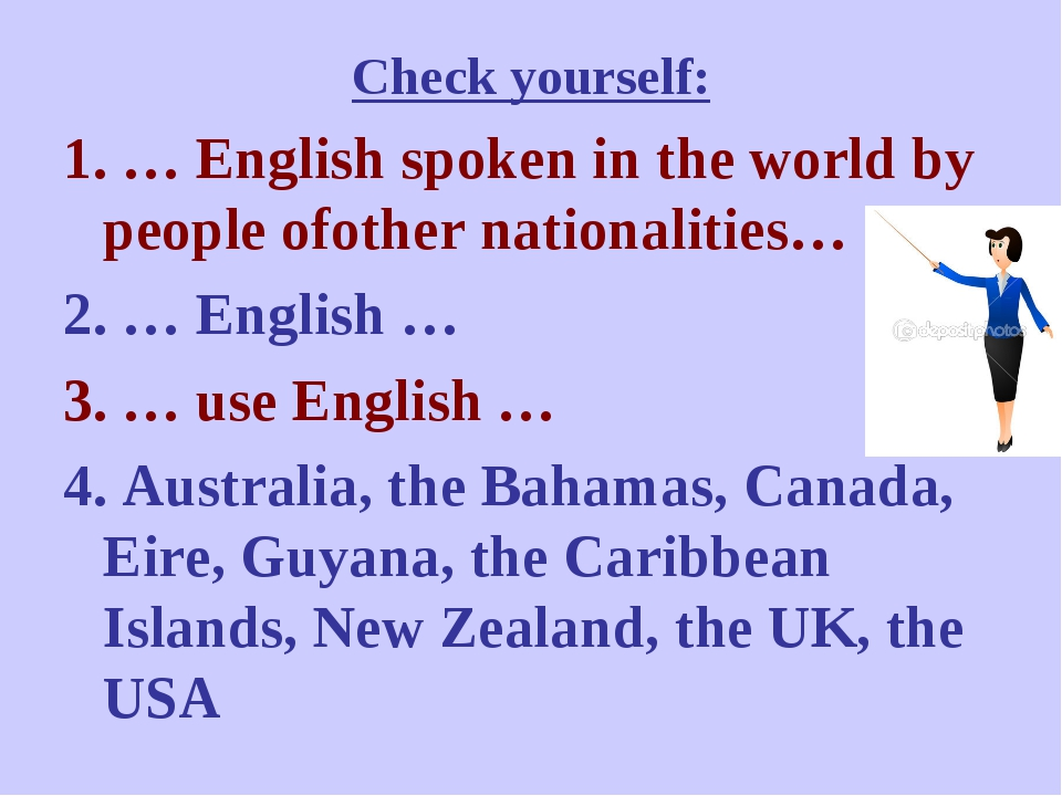 Check yourself: 1. … English spoken in the world by people ofother nationalit...