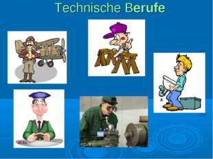 Technische Berufe