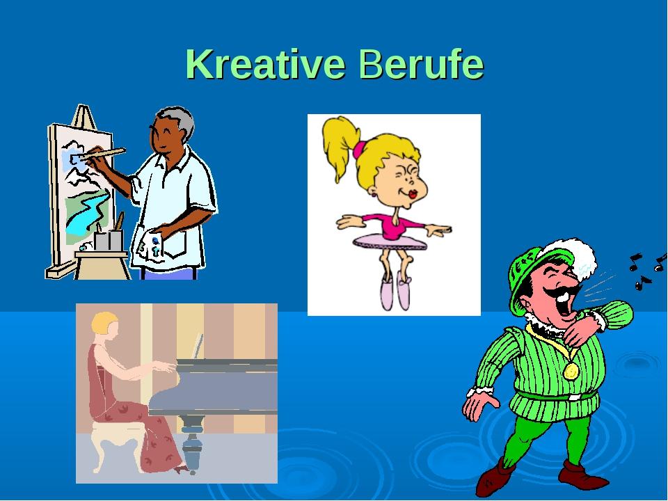 Kreative Berufe