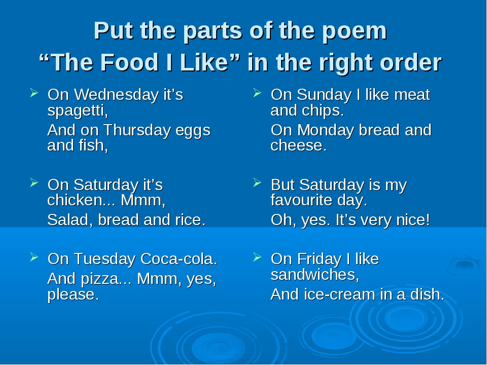 """Put the parts of the poem """"The Food I Like"""" in the right order On Wednesday i..."""