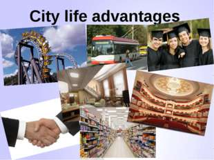 City life advantages
