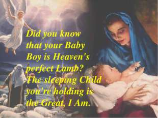 Did you know that your Baby Boy is Heaven's perfect Lamb? The sleeping Child