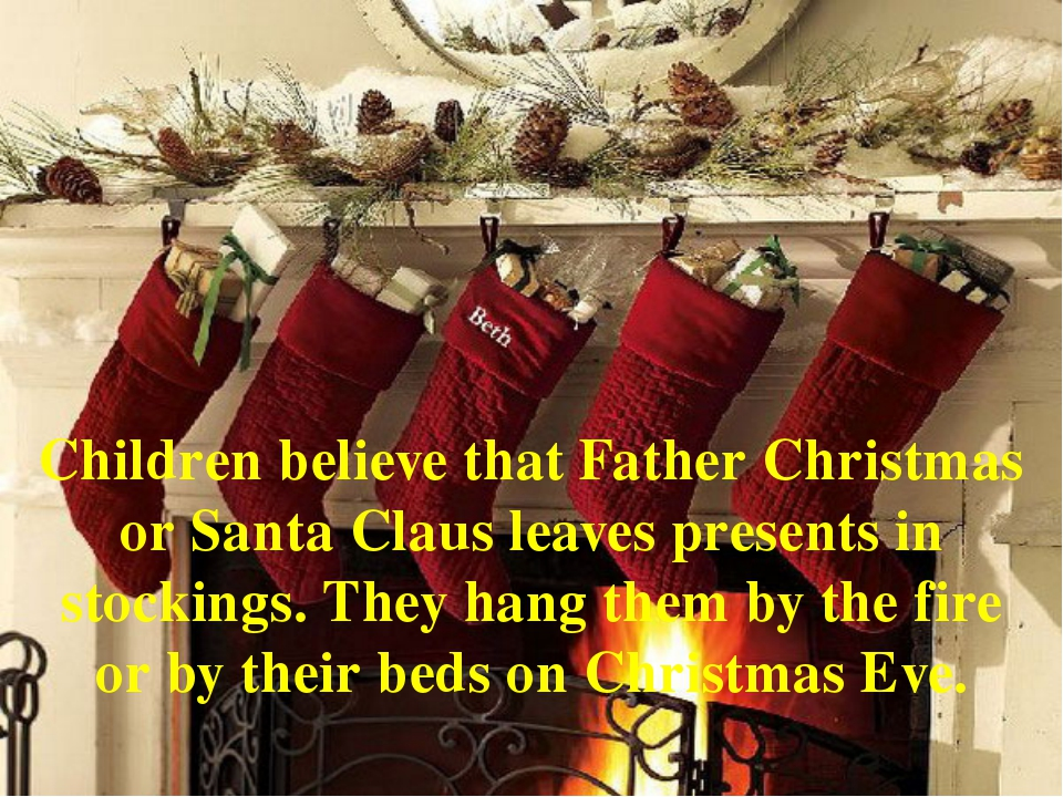 Children believe that Father Christmas or Santa Claus leaves presents in stoc...