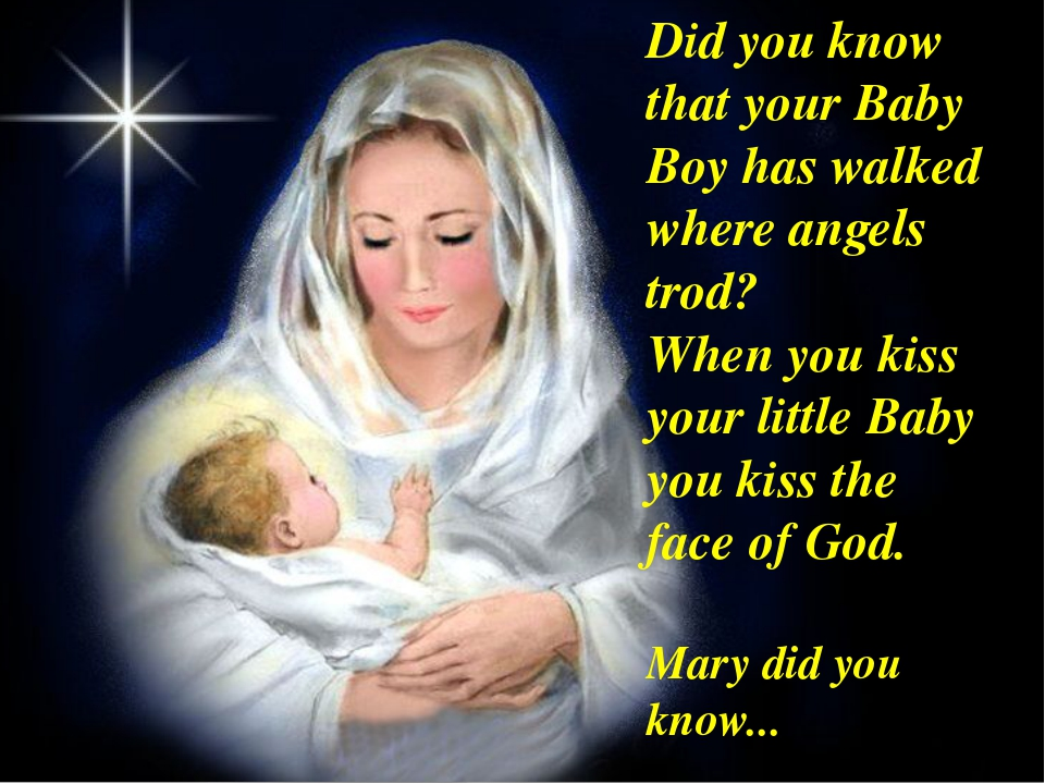 Did you know that your Baby Boy has walked where angels trod? When you kiss y...