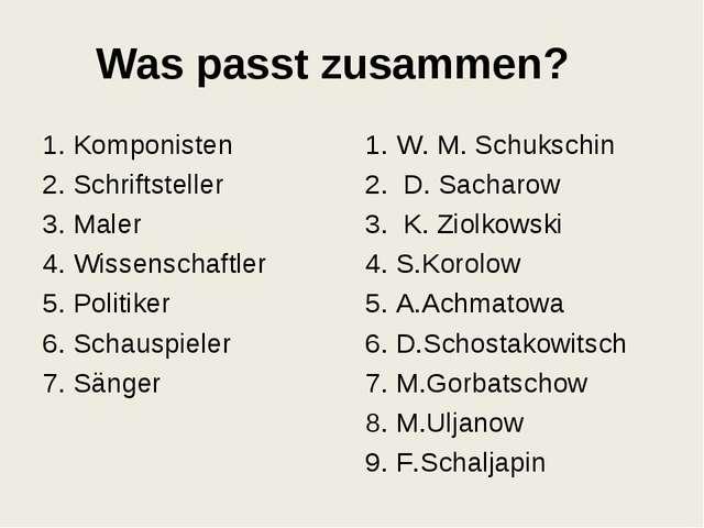 Was passt zusammen? 1. Komponisten 2. Schriftsteller 3. Maler 4. Wissenschaft...