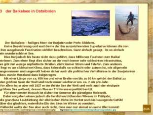 der Baikalsee in Ostsibirien Der Baikalsee – heiliges Meer der Burjaten oder