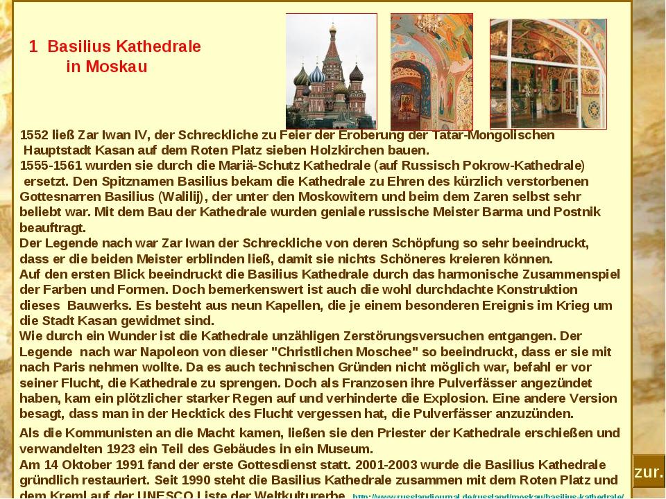 1 Basilius Kathedrale in Moskau 1552 ließ Zar Iwan IV, der Schreckliche zu F...
