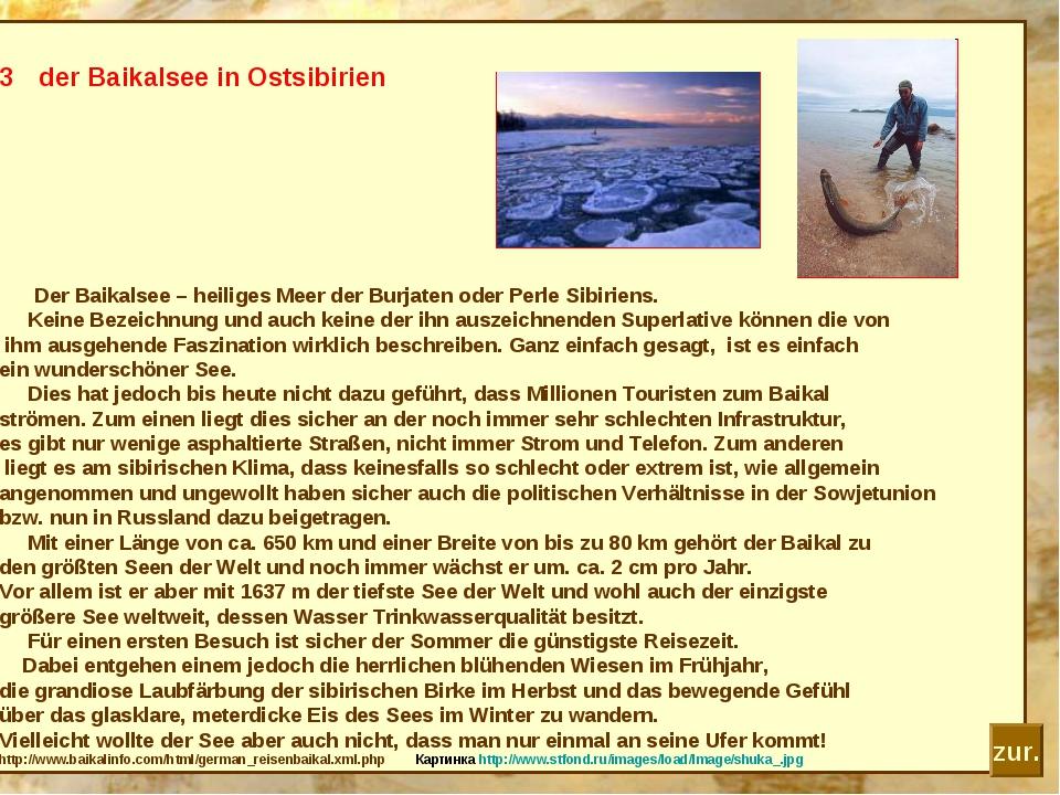 der Baikalsee in Ostsibirien Der Baikalsee – heiliges Meer der Burjaten oder...