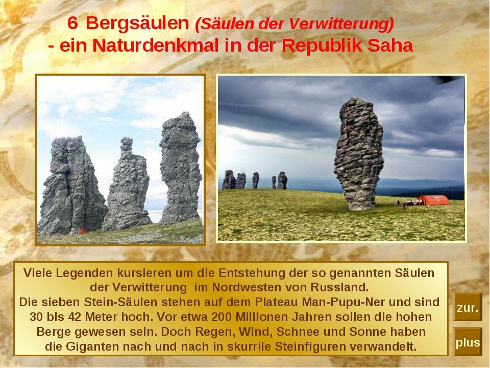Bergsäulen (Säulen der Verwitterung) - ein Naturdenkmal in der Republik Saha...