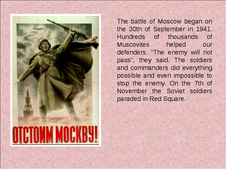 The battle of Moscow began on the 30th of September in 1941. Hundreds of tho...