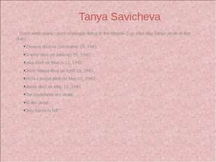There were many cases of people dying in the streets. Day after day Tanya wr