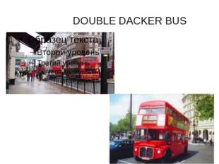 DOUBLE DACKER BUS