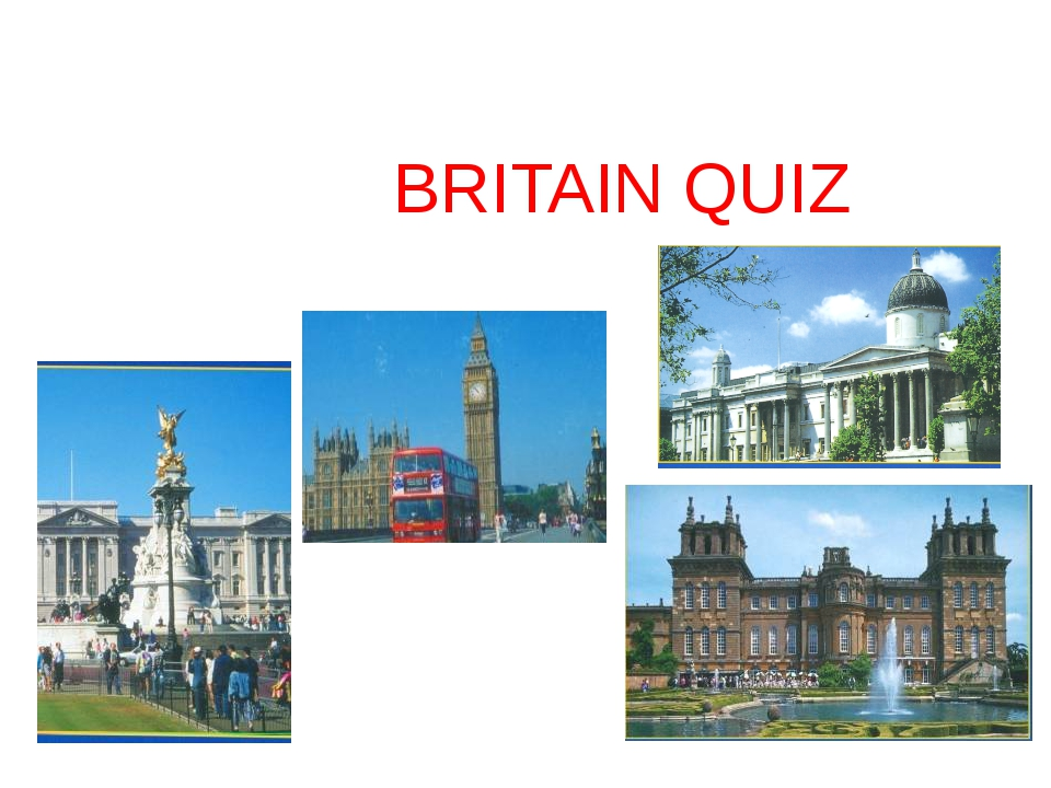 Choose the correct answer for each question. 1. What is the capital of Great...