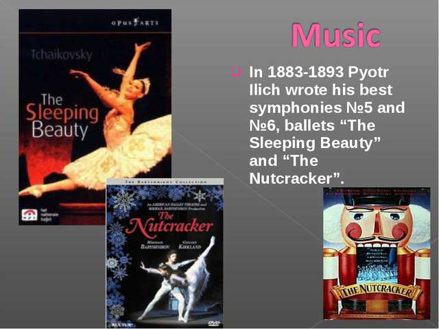 "In 1883-1893 Pyotr Ilich wrote his best symphonies №5 and №6, ballets ""The Sl..."