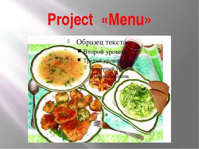 Project «Menu»