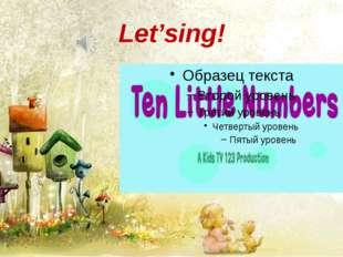Let'sing!