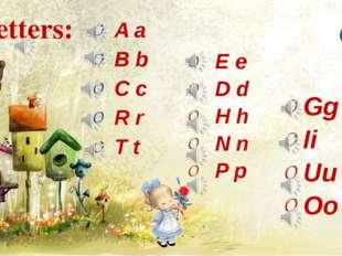 Letters: A a B b C c R r T t E e D d H h N n P p Gg Ii Uu Оо