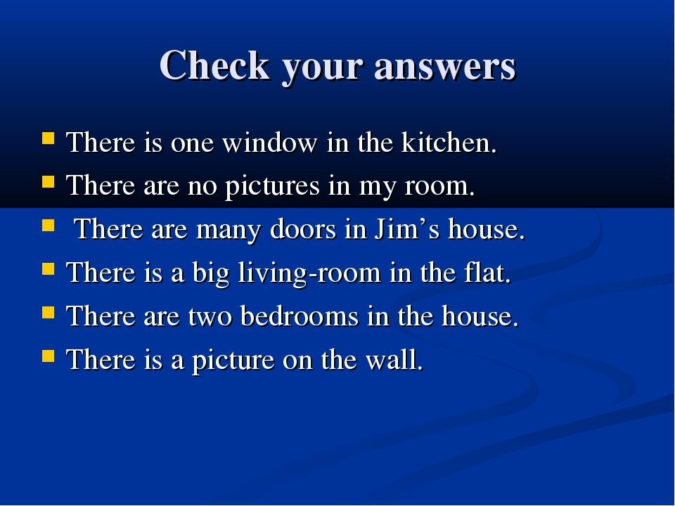 Check your answers There is one window in the kitchen. There are no pictures...