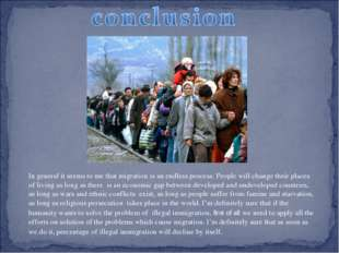 In general it seems to me that migration is an endless process. People will c