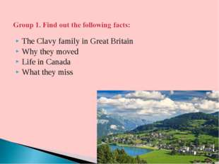 The Clavy family in Great Britain Why they moved Life in Canada What they miss