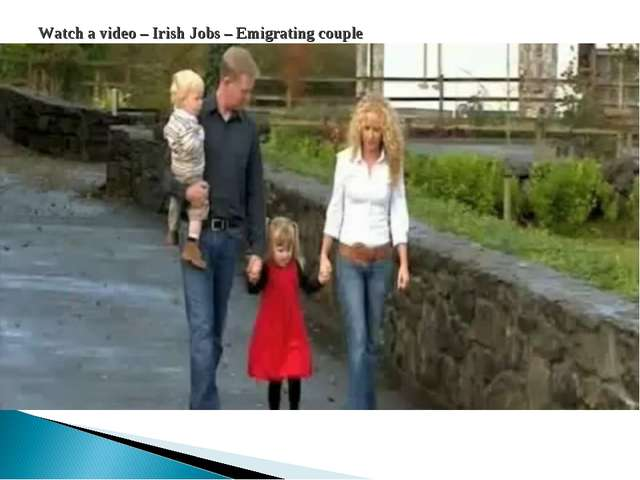 Watch a video – Irish Jobs – Emigrating couple
