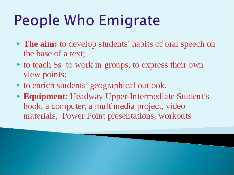 The aim: to develop students' habits of oral speech on the base of a text; to...