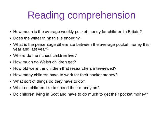 Reading comprehension How much is the average weekly pocket money for childre...