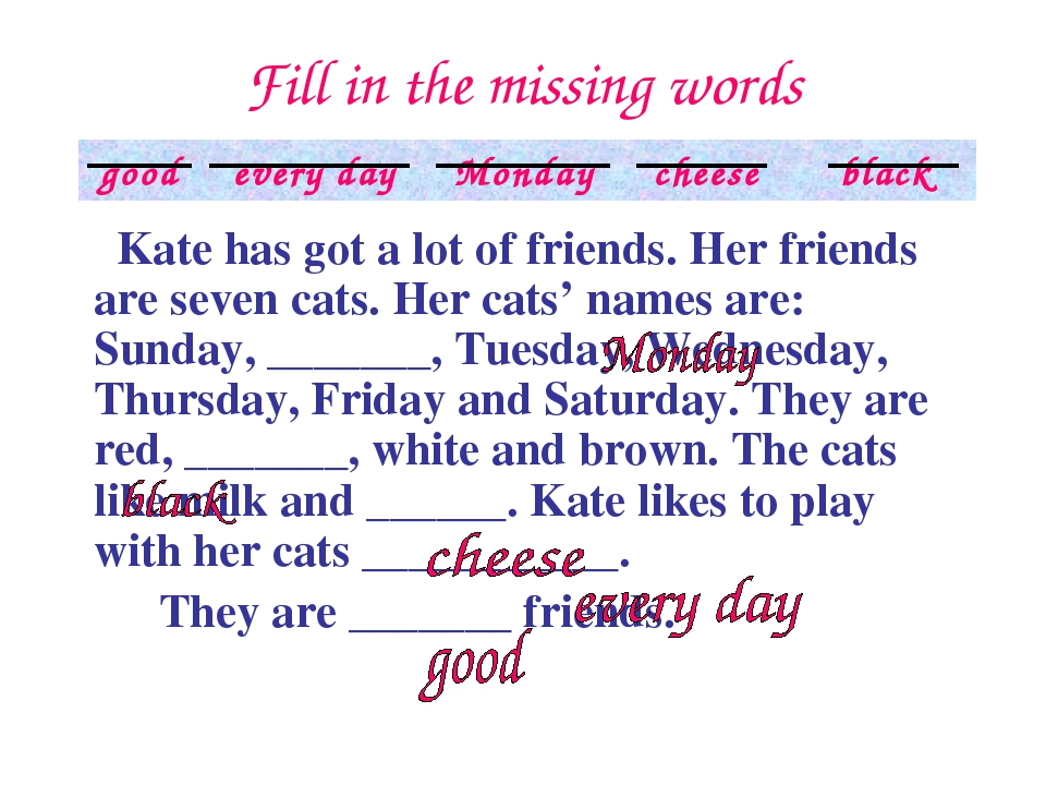 Fill in the missing words  Kate has got a lot of friends. Her friends are se...