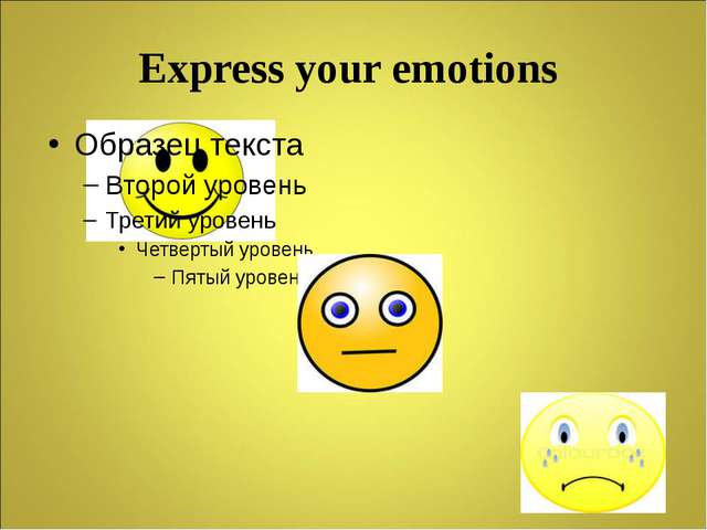 Express your emotions
