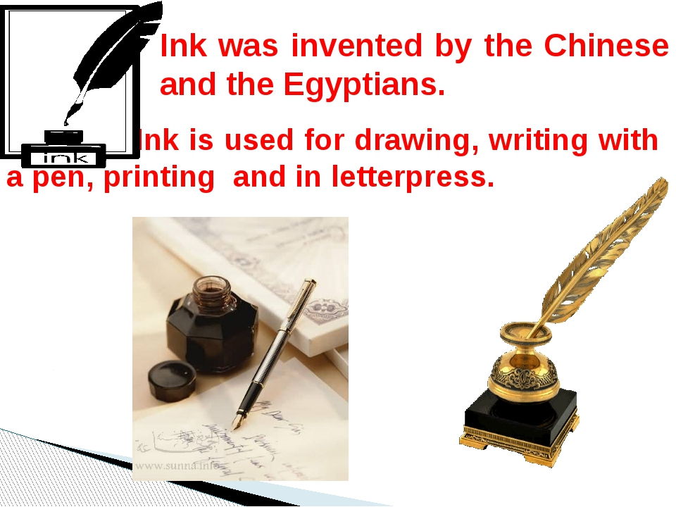 Ink is used for drawing, writing with a pen, printing and in letterpress. In...