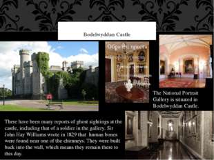 Bodelwyddan Castle The National Portrait Gallery is situated in Bodelwyddan