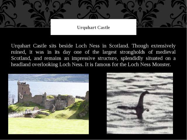 Urquhart Castle sits beside Loch Ness in Scotland. Though extensively ruined,...
