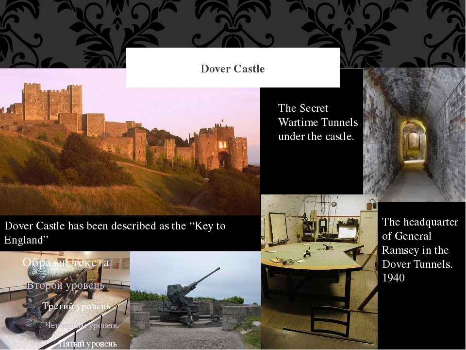 "Dover Castle Dover Castle has been described as the ""Key to England"" The Secr..."