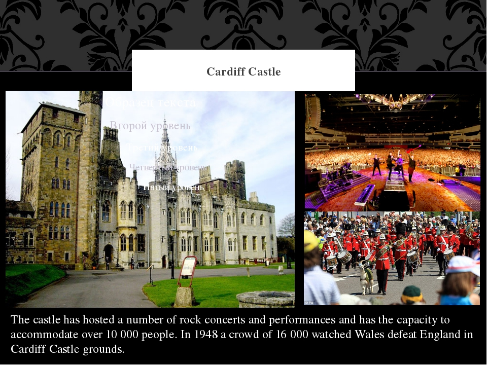 Cardiff Castle The castle has hosted a number of rock concerts and performanc...