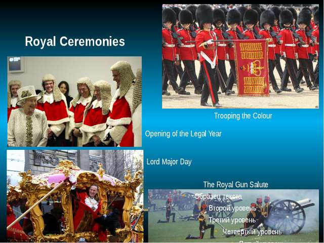 Royal Ceremonies Trooping the Colour Opening of the Legal Year Lord Major Day...