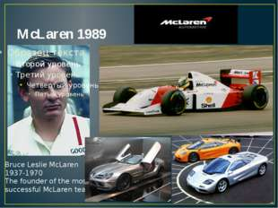 McLaren 1989 Bruce Leslie McLaren 1937-1970 The founder of the most successfu