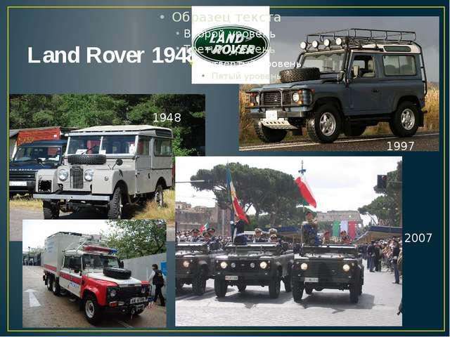 Land Rover 1948 1948 2007 1997