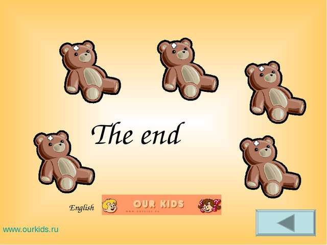 The end www.ourkids.ru English