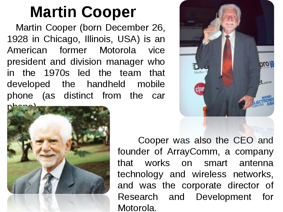 Martin Cooper (born December 26, 1928 in Chicago, Illinois, USA) is an Ameri...