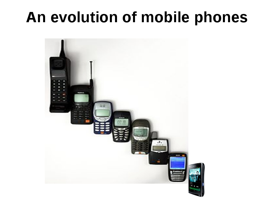An evolution of mobile phones