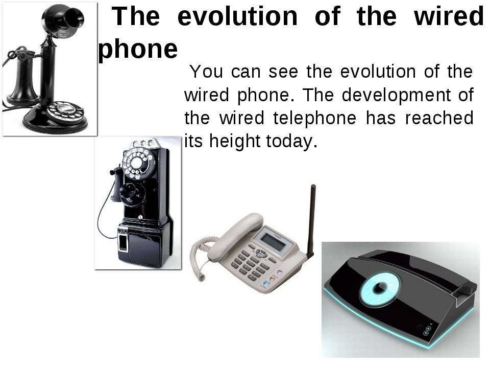 The evolution of the wired phone You can see the evolution of the wired phon...