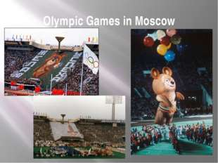 Olympic Games in Moscow