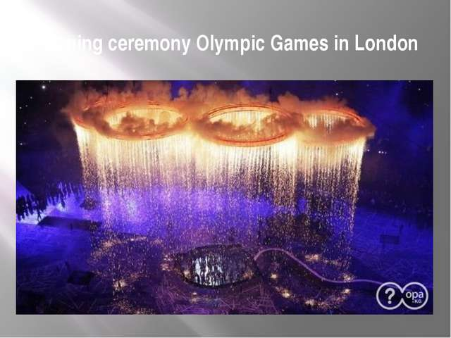 Opening ceremony Olympic Games in London
