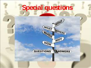 Special questions