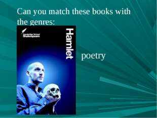 Can you match these books with the genres: poetry